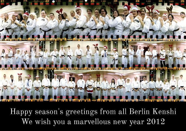 Happy season's greetings from all Berlin Kenshi - We wish you a marvellous new year 2012